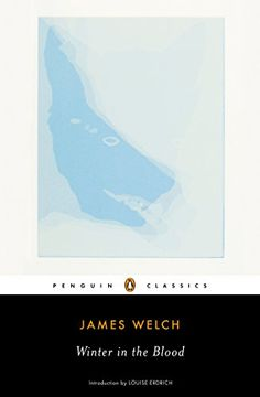 Winter in the Blood (Penguin Classics) by James Welch http://www.amazon.com/dp/0143105221/ref=cm_sw_r_pi_dp_wNBLub0J2VYYT