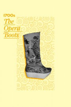1700s — When the Peking Opera became popularized in China in the 1700s, male actors would wear silk platform boots. As in the case of the Greek thespians, the higher the sole, the more important the player... and the less likely they'd have to perform the acrobatic flips that lower players characters had to do.