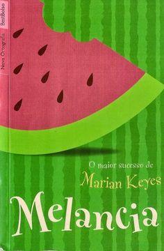 livros para amadurecer no amor - melancia