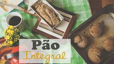 Receita de Pão Integral | por Isa Ribeiro - Na nossa vida