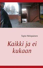 lataa / download KAIKKI JA EI KUKAAN epub mobi fb2 pdf – E-kirjasto