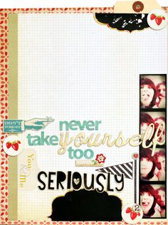 """""""Never Take Yourself Too Seriously"""" by Celine Navarro"""