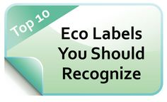 10 Eco Labels to recognize as a conscious consumer  |  Eco-Mothering.com