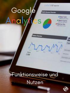 Google Analytics: Funktionsweise und Nutzen - Google Analytics dient als webbasiertes und kostenloses Tool den Analysen von Webseiten und stellt ein effizientes Tracking für Marketing-Kampagnen bereit.