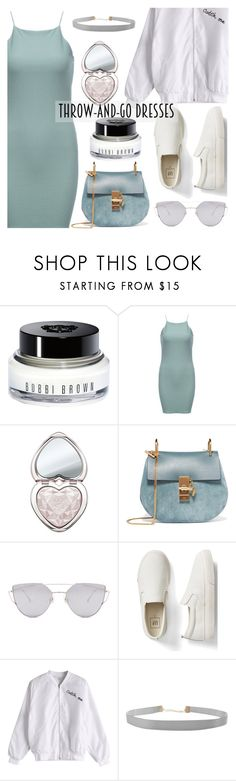 Easy Outfitting: Throw-and-Go Dresses by dora04 on Polyvore featuring Gap, Chloé, Humble Chic, Gentle Monster, Too Faced Cosmetics and Bobbi Brown Cosmetics