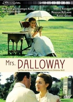 Mrs. Dalloway DVD ~ Vanessa Redgrave, Mrs Dalloway is a 1997 British drama film directed by Marleen Gorris and starring Vanessa Redgrave, Natascha McElhone and Michael Kitchen.[1] It is an adaptation of the novel Mrs Dalloway by Virginia Woolf. It is a co-production by the United Kingdom, United States and the Netherlands.