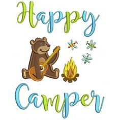926778a1f7d79 Camping Designs. Machine Embroidery PatternsApplique PatternsCute BearsHappy  ...