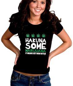 BeWild Brand - Hakuna Some Marijuana Girl's T-Shirt #B490-PS (Junior's Fitted Large, Black)