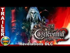 "Castlevania Lords of Shadow 2 ""Revelations"" DLC Trailer"