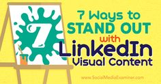 Great visuals make your profile and expertise appealing, engaging----- Standing out with LinkedIn visual content