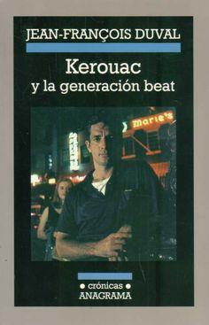 Este libro es una indagación sobre Jack Kerouac, el escritor al que toda una generación erigió en portavoz a su pesar. Duval da voz a personajes clave de aquellos años: el poeta Allen Ginsberg; Carolyn Cassady, mujer de Neal Cassady y amante de Kerouac; Joyce Johnson, Timothy Leary, Anne Waldman, poeta beat; y Ken Kesey ... http://cultura.elpais.com/cultura/2013/09/05/actualidad/1378407226_515207.html http://rabel.jcyl.es/cgi-bin/abnetopac?SUBC=BPSO&ACC=DOSEARCH&xsqf99=1720814+