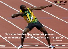 Es tu #mente la que te hace un campeón #superación #confianza #motivación #deporte #sportive #disfrutadeldeporte #bolt #atletismo