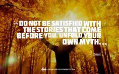 Unfold Your Own Myth -