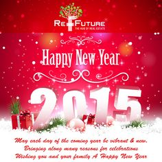 RE-FUTURE : Wish U all Happy New Year 2015 & thanks to all well- wishers for being with us in success of Happy New Year 2015, Wish, Bring It On, Thankful, Real Estate, Success, Neon Signs, India, Future