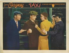 """""""taxi!""""  James Cagney, Loretta Young  My grandad wrote it. 1932"""