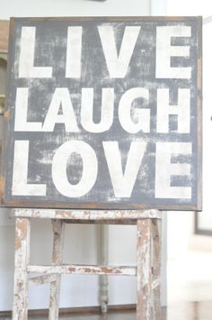 Live+Laugh+Love+Sign+by+BetweenYouAndMeSigns+on+Etsy,+$100.00