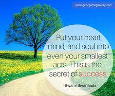 This is the secret of success.  #Success #Motivation #Determination www.georgemcgillivray.com