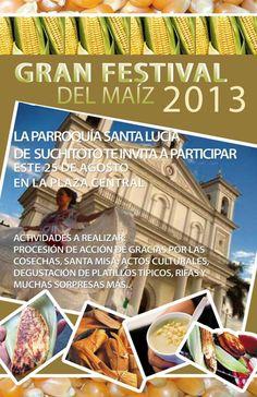 Festival del Maiz 2013 en Suchitoto, El Salvador | suchitoto.tours@gmail.com