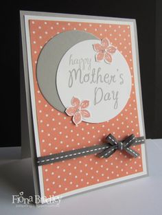 Mother's Day - Stampin Up - Just Spiffing - Fiona Bradley
