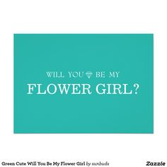 Green Cute Will You Be My Flower Girl 5x7 Paper Invitation Card