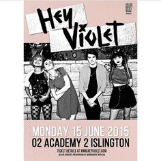 First headlining show in London.  This is gonna be INSANEEEE www.heyviolet.com ❤️