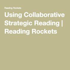 Using Collaborative Strategic Reading   Reading Rockets