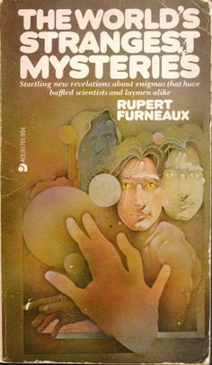 The World's Strangest Mysteries - Rupert Furneaux