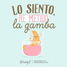 lo siento he metido la gamba ✿ Spanish Learning/ Teaching Spanish / Spanish Language / Spanish vocabulary / Spoken Spanish / More fun Spanish Resources at http://espanolautomatico.com ✿ Share it with people who are serious about learning Spanish!