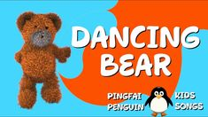 Dancing Bear, Dancing Bear Kids Song, Kids Song, Kidsong, Songs for Children, Animal Songs, Kids Animal Songs, Preschool Songs, Kindergarten Songs, Songs for Babies, Baby Songs, Nursery Rhymes, Nursery Rhymes Songs, Nursery Rhymes for Kids