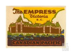The Empress Luggage Label, Victoria B.C.