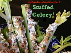 Stuffed Celery: Cream Cheese, Chopped Walnuts & Green Olives-my kids love this too.
