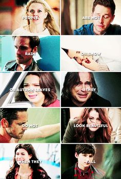 People are not rain or snow or autumn leaves. They do not look beautiful when they fall. #ouat