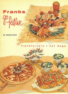 Franks Go Festive! Family Circle article, July 1956 Hot dogs on pizza?