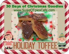 More Christmas Goodies - Holiday Toffee Recipe Christmas Treats For Gifts, Christmas Goodies, Christmas Candy, Holiday Treats, Holiday Recipes, Christmas Ideas, Christmas Deserts, Holiday Desserts, Christmas Recipes