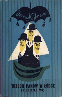 Three Men In A Boat - Polish book cover illustration by Janusz Stanny c. late 50s/early 60s