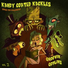 Kandy Coated Kackles: Music for Halloween: Volume Groovin' Goblins Halloween Hats, Halloween Party Decor, Halloween Stuff, Halloween Superstore, Robert Crumb, Horror Artwork, Monster Characters, Fright Night, Scary Stories