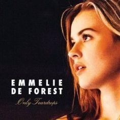 emmelie de forest only teardrops