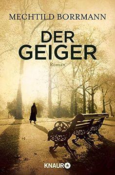 Der Geiger: Kriminalroman (German Edition) par [Borrmann, Mechtild]