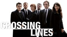 crossing lines tv show photos | Crossing Lines Fanart