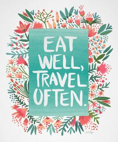Eat Well, Travel Often Bouquet Art Print by Cat Coquillette