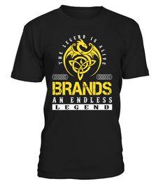 The Legend is Alive BRANDS An Endless Legend Last Name T-Shirt #LegendIsAlive