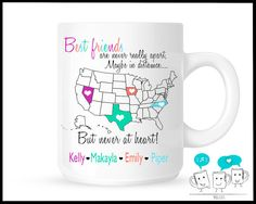 maybe they could do spread out across a single state.Personalized Long distant friendship States Best Friends Saying Goodbye Mug Moving Away Unique Coffee Mug Friendship Personalized Best Friend Gifts, Diy Gifts For Friends, Personalized Mugs, Gifts For Boys, Best Friend Quotes, Best Friends, Friend Moving Away, Roommate Gifts, Going Away Gifts