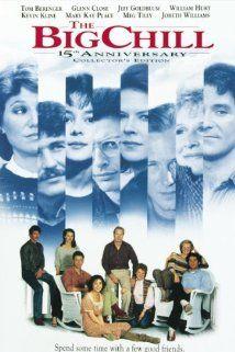 (1983) ~ Tom Berenger, Glenn Close, Jeff Goldblum. Director: Lawrence Kasdan. IMDB: 7.0 ________________________ http://en.wikipedia.org/wiki/The_Big_Chill_(film) ________________________ http://www.rottentomatoes.com/m/big_chill/ ________________________ http://www.metacritic.com/movie/the-big-chill ________________________ http://www.tcm.com/tcmdb/title/3997/The-Big-Chill/ ________________________