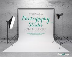 Starting A Photography Studio On A Budget