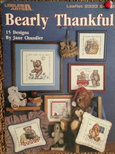 PATTERN cross stitch BEARLY THANKFUL teddy bear bears sayings baby pillows new #LeisureArts #teddybears