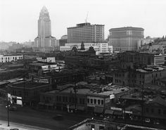 noirish Los Angeles - Chinatown Destroyed.  by the 1940s and 1950s, this part of town was considered a rundown, anachronistic blight.