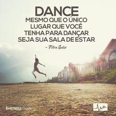 """""""Dance... even if you have nowhere to do it but in your own living room""""  Sunscreen  #liveness #frases #quotes #sunscreen #intentionalliving #inspiration #dance #motivação #coaching #free #bomdia #boatarde #goodmorning #foco #acredite #believe #stretch #happy #happiness #felicidade #today #now by livenessmedia"""