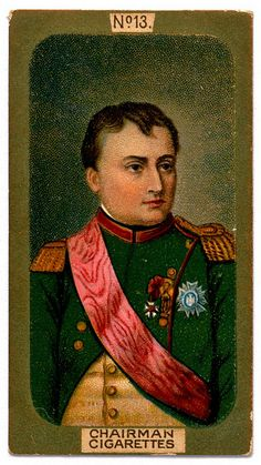 """R.J.Lea's Cigarettes """"MIniatures, Gold Border"""" (series of 50 issued in 1912)  #13 Napoleon Buonaparte ~ signed """"Duchesric"""" and dated 1810"""
