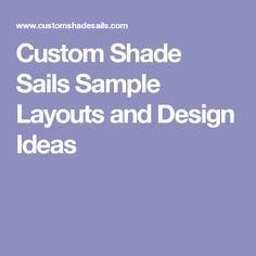 Custom Shade Sails   Sample Layouts and Design Ideas