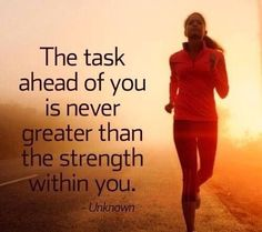 """@MariaEsedia: ""The task ahead of you is never greater than the strength within you"" #SelfConfidence #LeadWithGiants """